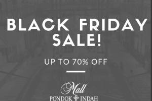 BLACK FRIDAY PONDOK INDAH MALL
